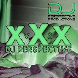 DJ PERSPECTIVE - XXX V3 3000X3000.jpg