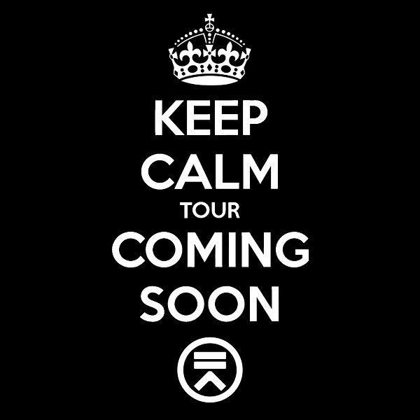 Keep Calm Tour Coming Soon.jpg
