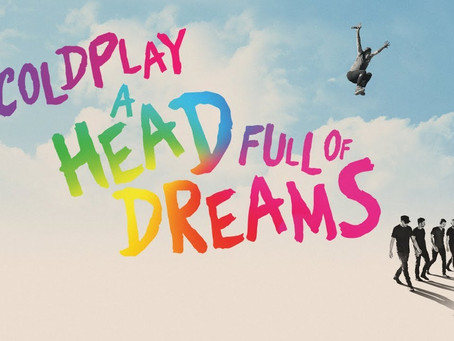 """Our Sound Is Tasty"": Coldplay, A Heah Full Of Dreams"