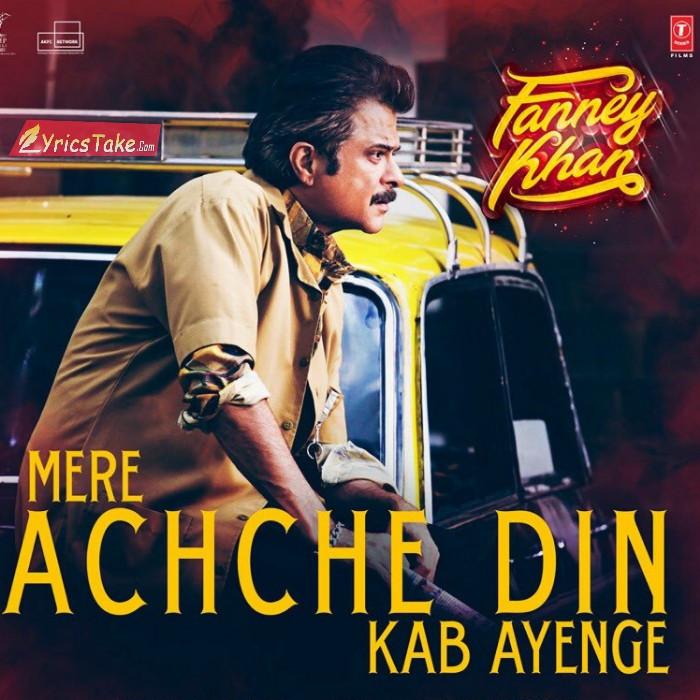 Image result for mere achhe din kab aayenge lyrics