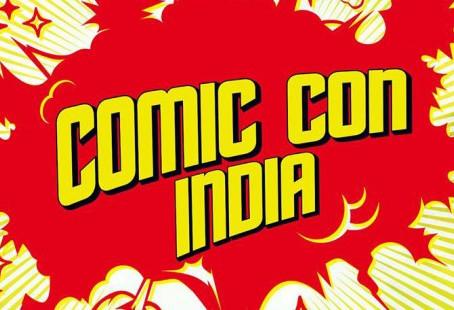 Delhi Comic Con Is Back, Grab The Early Bird Passes!