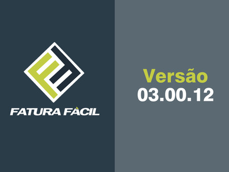 Fatura Fácil | Atualização • Versão 03.00.12