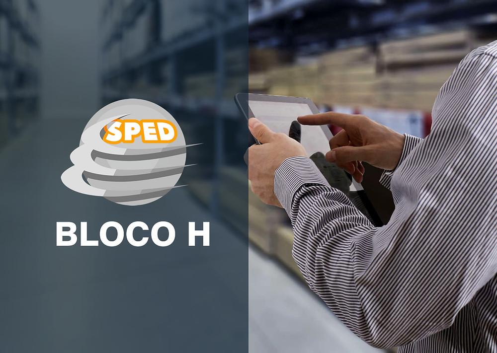 Sped Bloco H - Registros H005, H010 e H020 - Invetário Físico