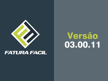 Fatura Fácil | Atualização • Versão 03.00.11