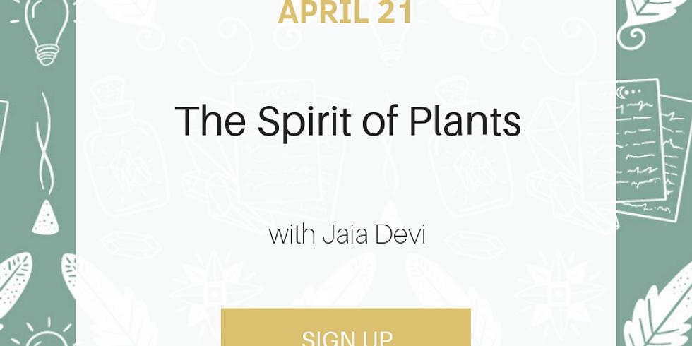 Free Event: The Spirit of Plants