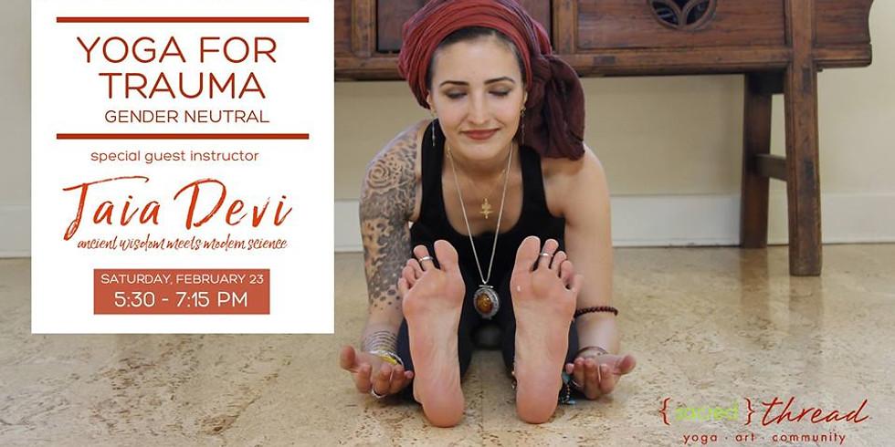 Yoga For Trauma | Healing through the body