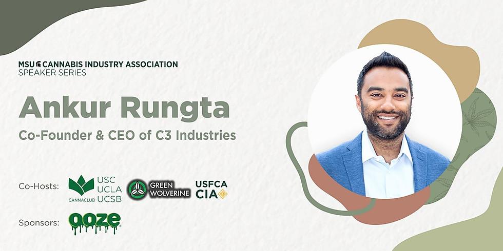 MSU Cannabis Speaker Series, with Ankur Rungta