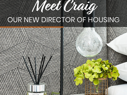 Meet Craig, Our New Director of Housing