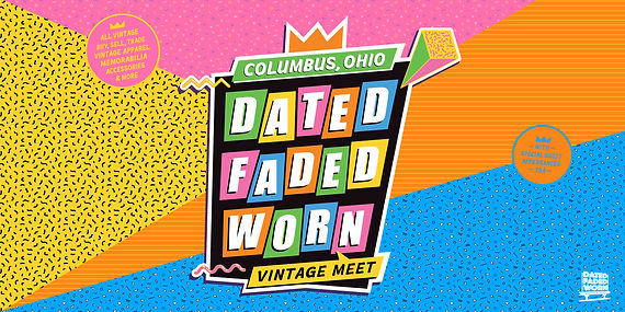Dated. Faded. Worn. - Flyer - Ohio 07-24