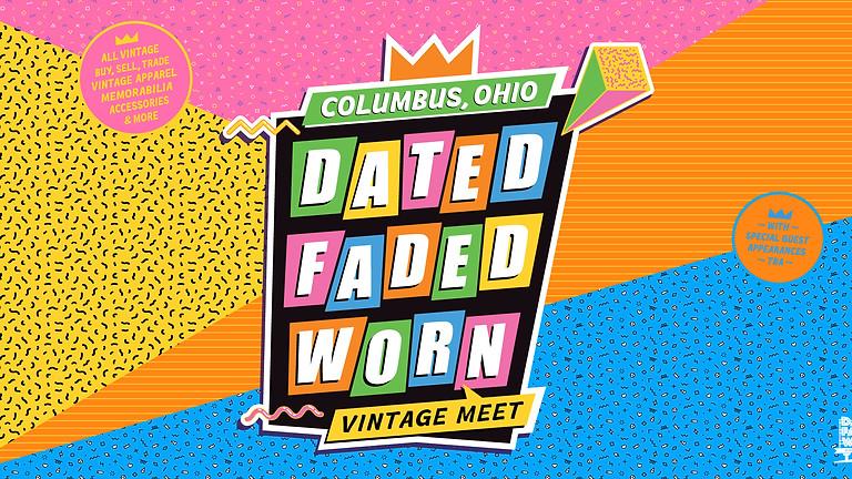 Dated Faded Worn Vintage Meet - Columbus