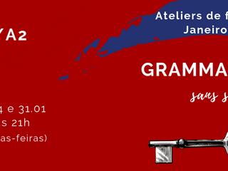 Grammaire sans secret - ateliers em janeiro de 2019
