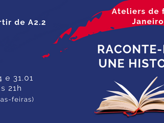 Raconte-moi une histoire - Atelier de criação de histórias em janeiro de 2019