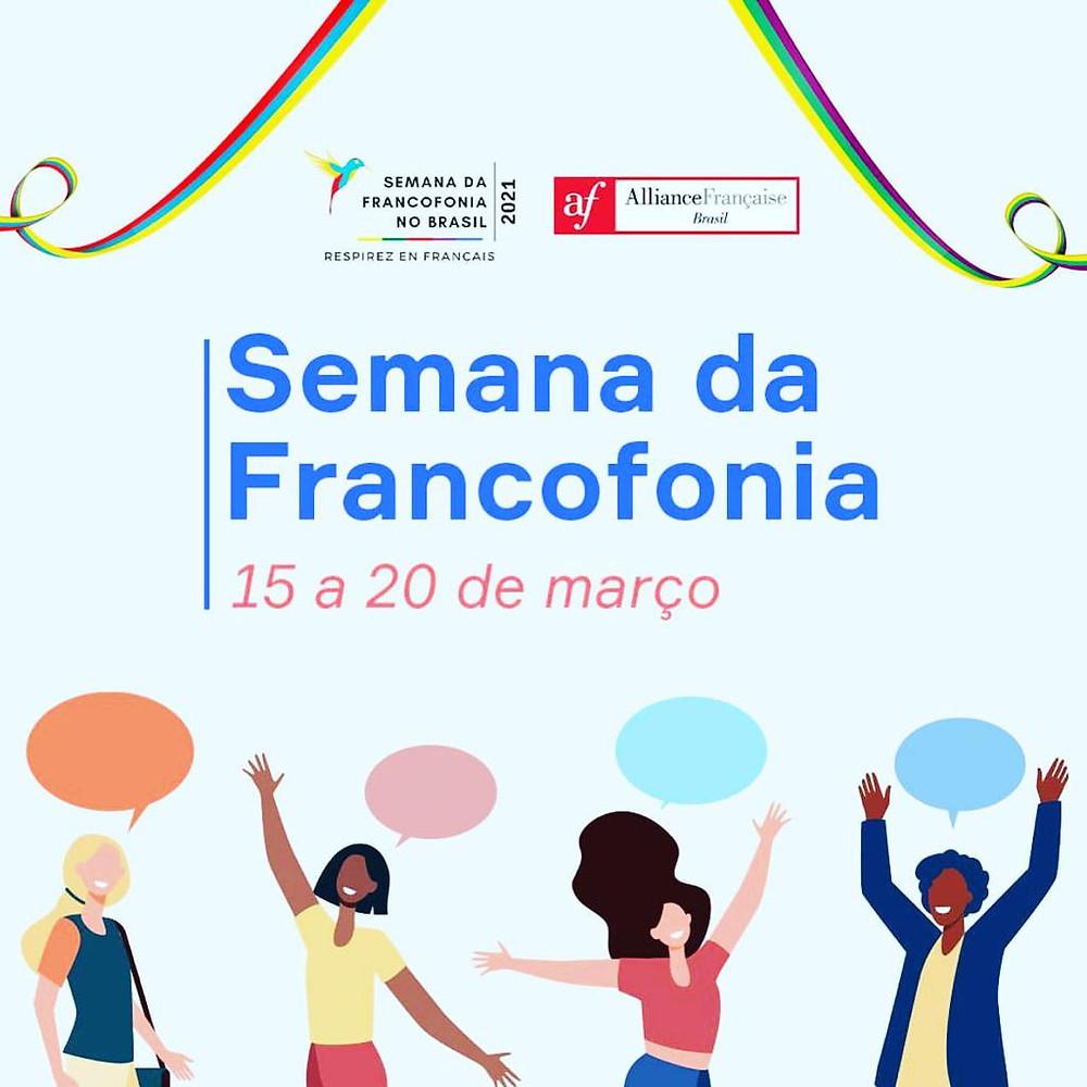A Aliança Francesa do Grande ABC indica a programação da Semana da Francofonia 2021 no Brasil