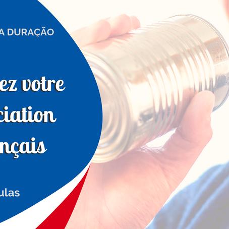 Améliorez votre prononciation en français: curso de curta duração
