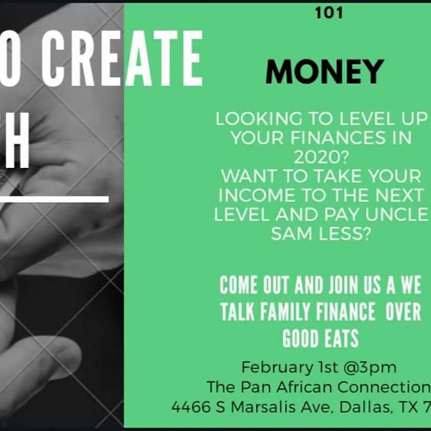 Money 101; Creating Wealth