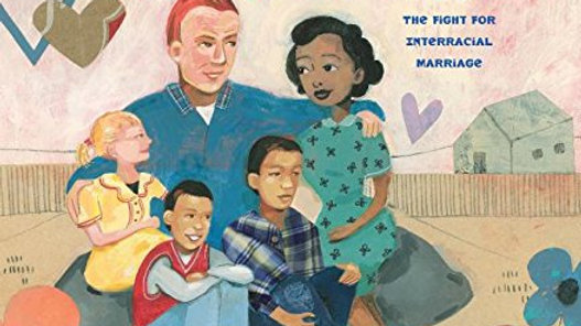 The Case for Loving: Fight for Interracial Marriage: The Fight for Interracial M