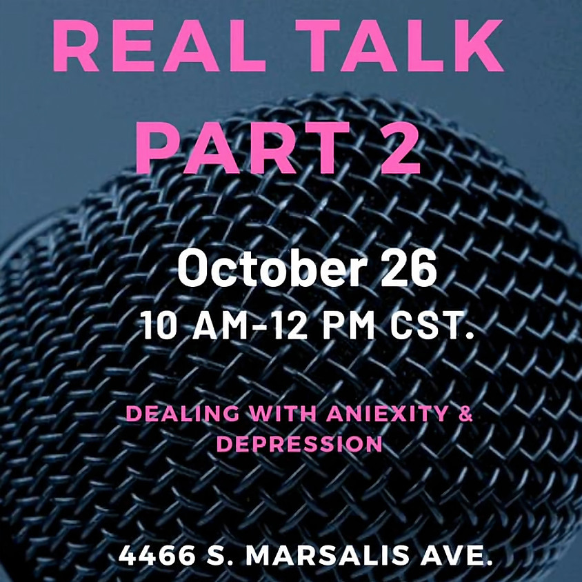 Real Talk with Queen, Collective Discusion on Anxiety and Depression