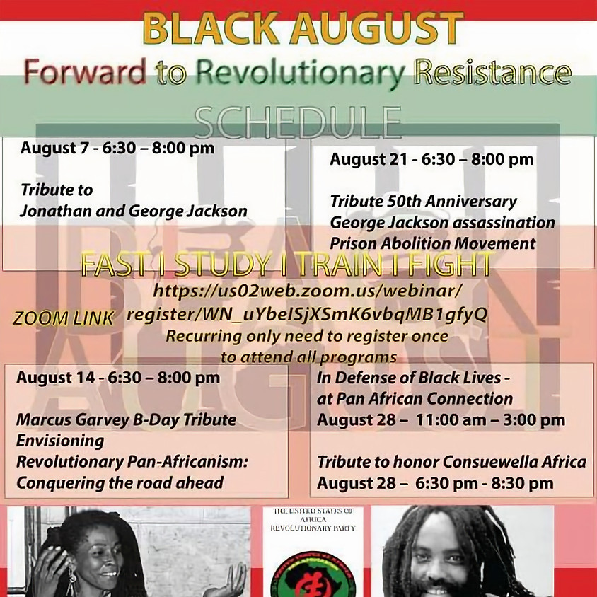 Black August Tribute to Jonathan and George Jackson, Marcus Garvey, and Consuewella Africa