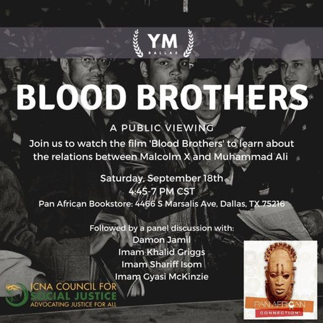 Community Film Viewing of 'Blood Brothers'.  Friendship of Malcolm X and Muhammad Ali