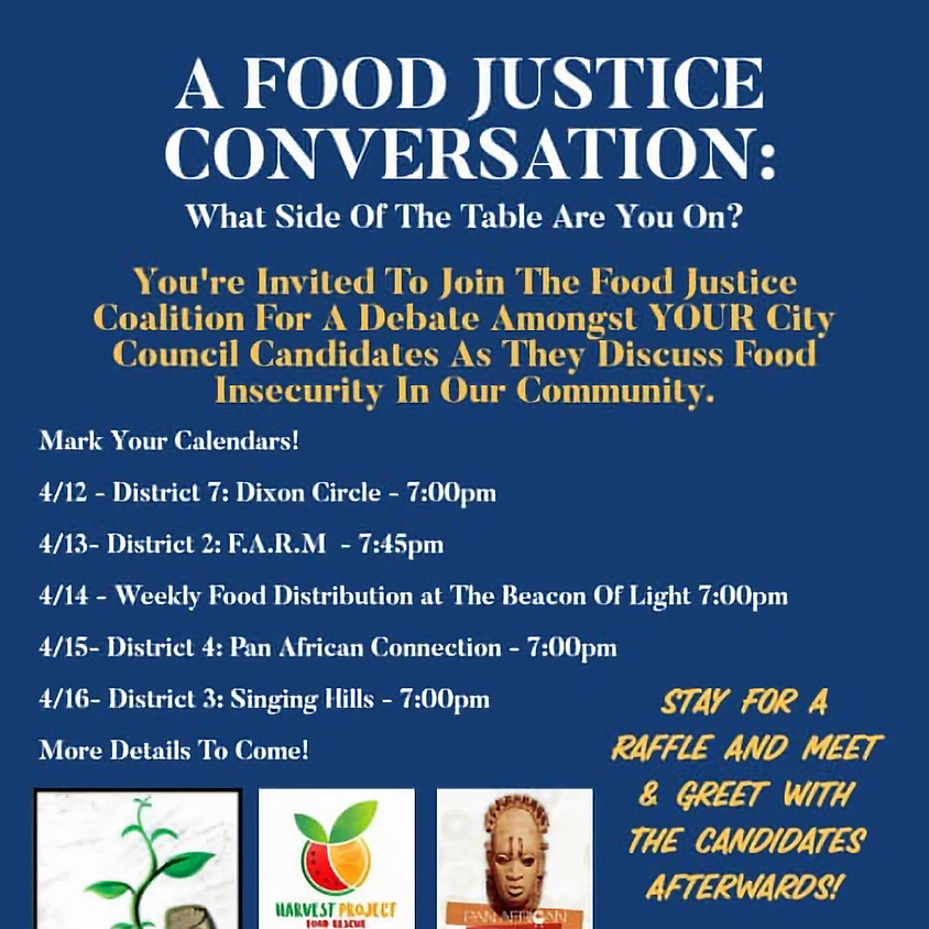 Food Justice Coalition City Council Candidates Forum; What side of the table are you on
