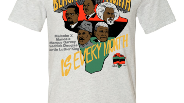 Black History Month Is Every Month Tee