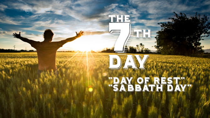 A Day Set Apart - The 7th Day