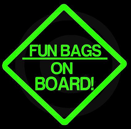 Fun Bags on Board!