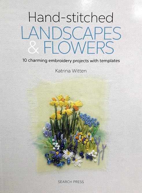 Landscapes & Flowers by Katrina Witten