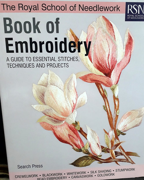 RSN Book of Embrodery - Essential Guide to Stitches & Techniques