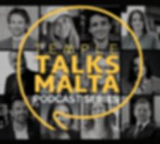 TEMPLE TALKS MALTA PODCAST SERIES