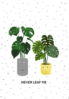 Never Leaf me 2.jpg