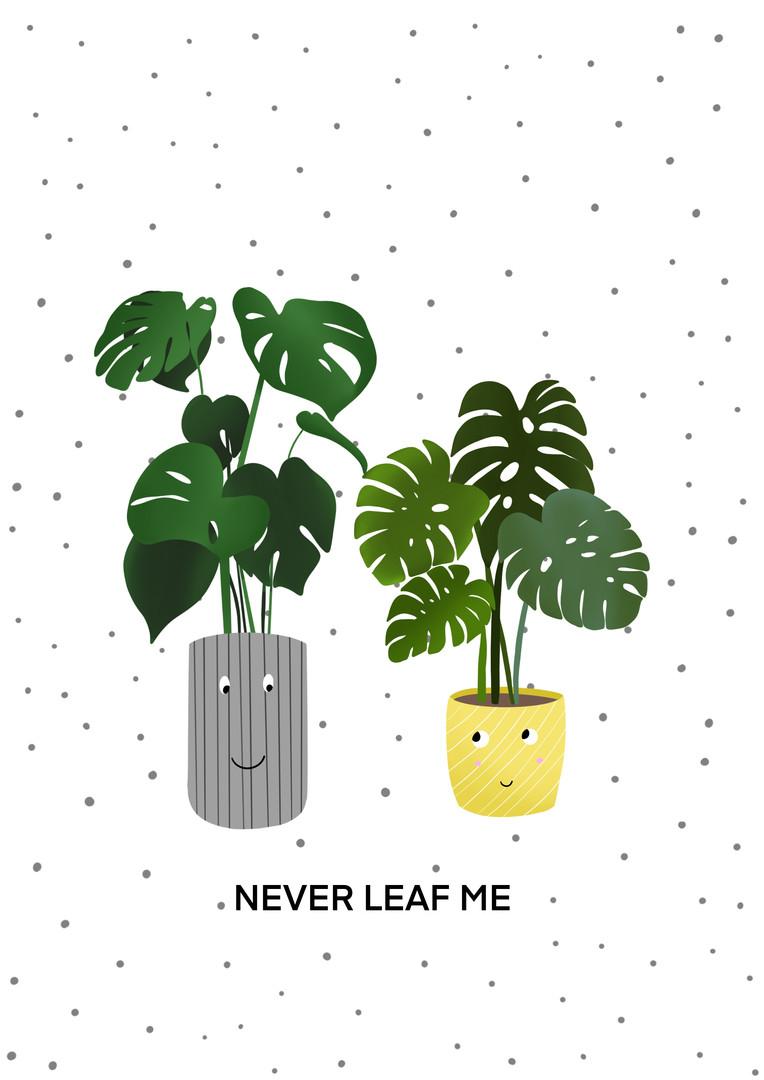 Never Leaf me