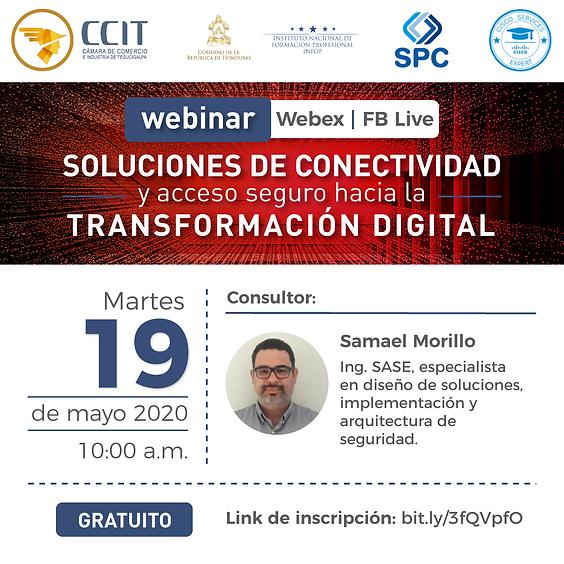 Soluciones de Conectividad y acceso seguro hacia la Transformación Digital