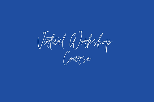 Virtual Workshop Course