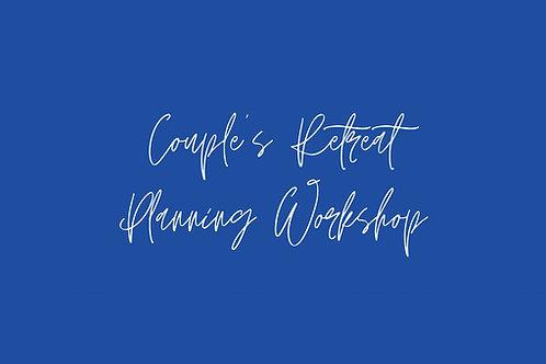 Couple's Retreat Planning Workshop