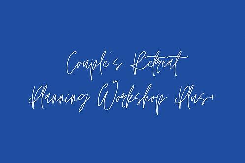 Couple's Retreat Planning Workshop PLUS!