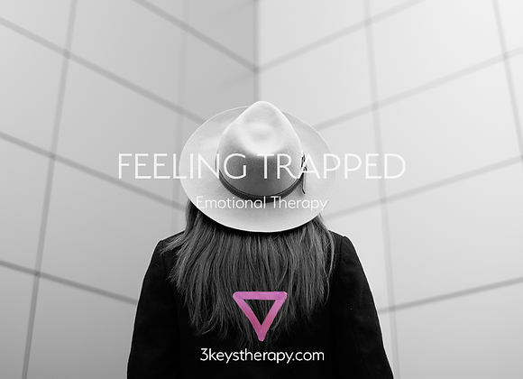 FEELING TRAPPED