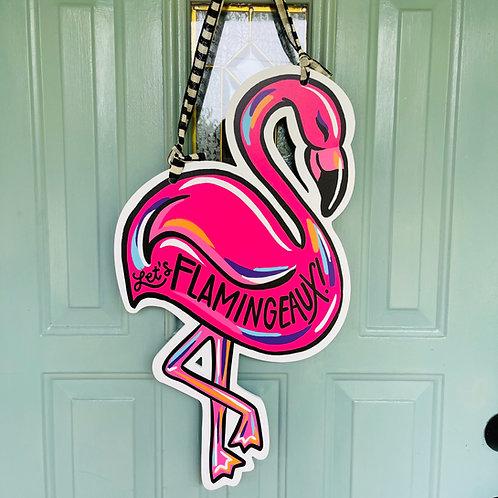 Let's Flamingeaux Door Hanger