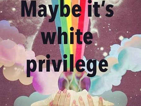 WHITE PRIVILEGE – How you can use yours the right way