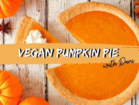 Vegan Pumpkin Pie with Dani