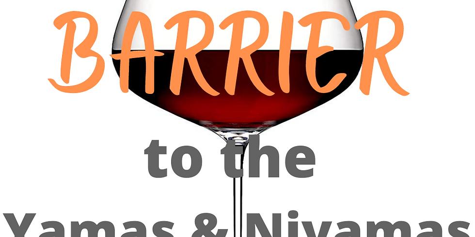 Alcohol & The Yamas & Niyamas