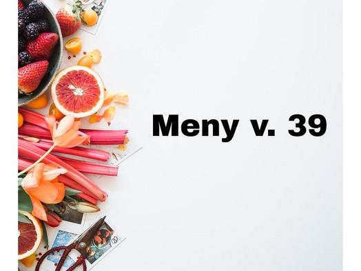 Meny v.39
