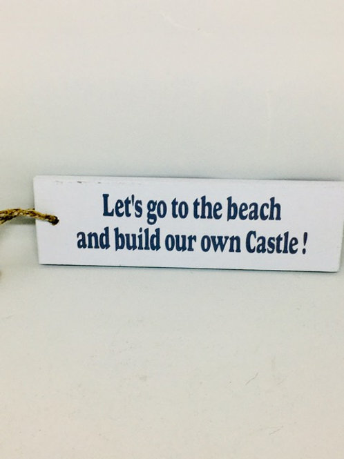 To the beach - castle