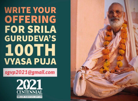 Invitation to write an offering for Śrīla Gurudeva's Centennial Vyāsa-pūjā