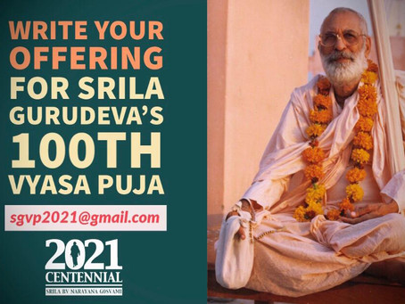 Invitation to write an offering for Śrīla Gurudeva's Centennial Vyāsa-pūjā
