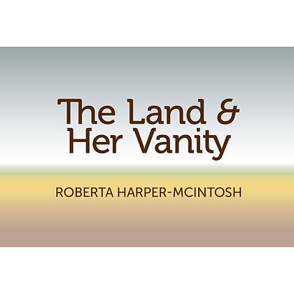 The Land and Her Vanity