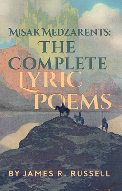 Misak Medzarents: The Complete Lyric Poems