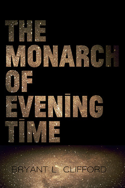 The Monarch of Evening Time