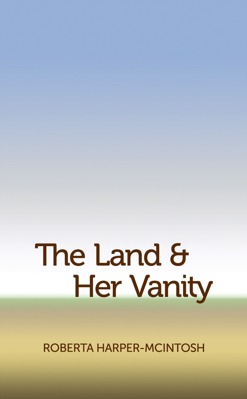 The Land & Her Vanity