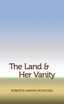 The Land & Her Vanity